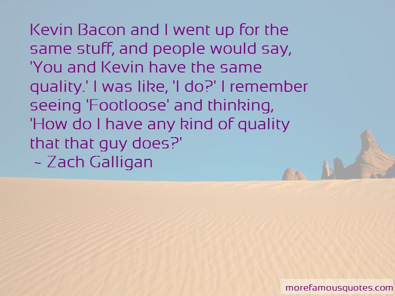 Zach Galligan Quotes