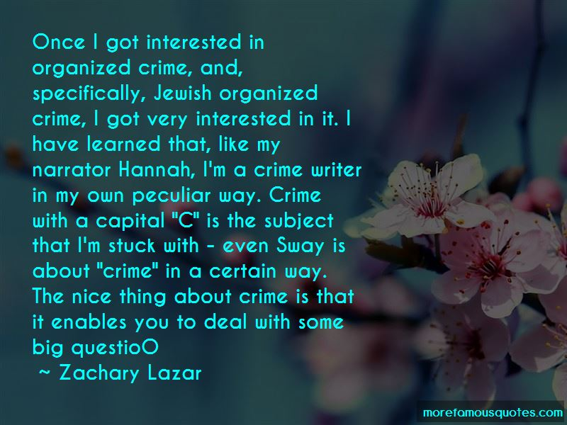 Zachary Lazar Quotes Pictures 2