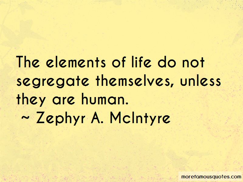 Zephyr A. McIntyre Quotes Pictures 3