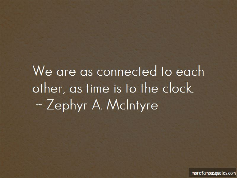 Zephyr A. McIntyre Quotes