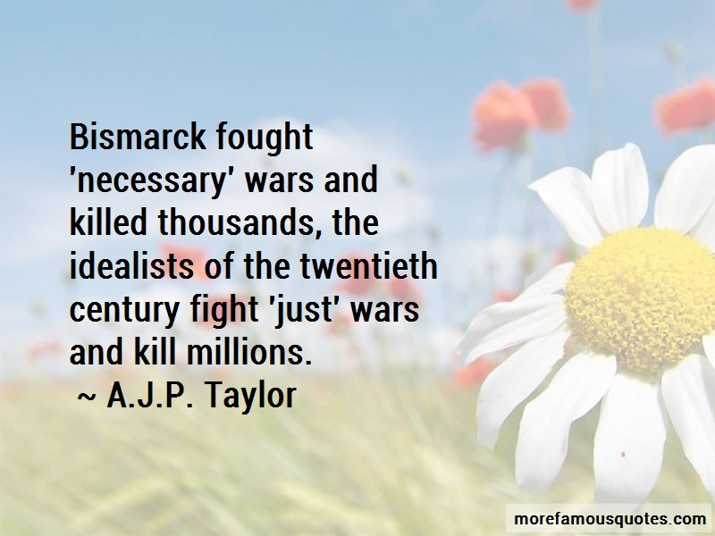 A.J.P. Taylor Quotes Pictures 4