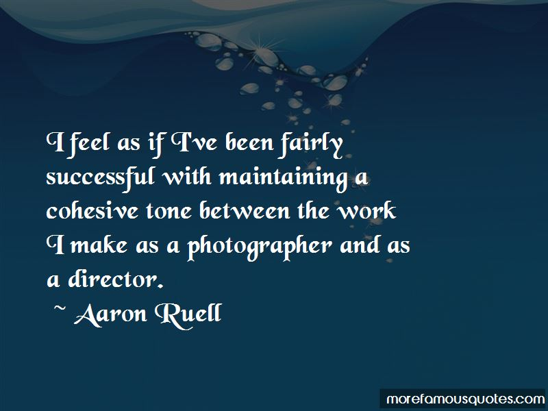 Aaron Ruell Quotes Pictures 3