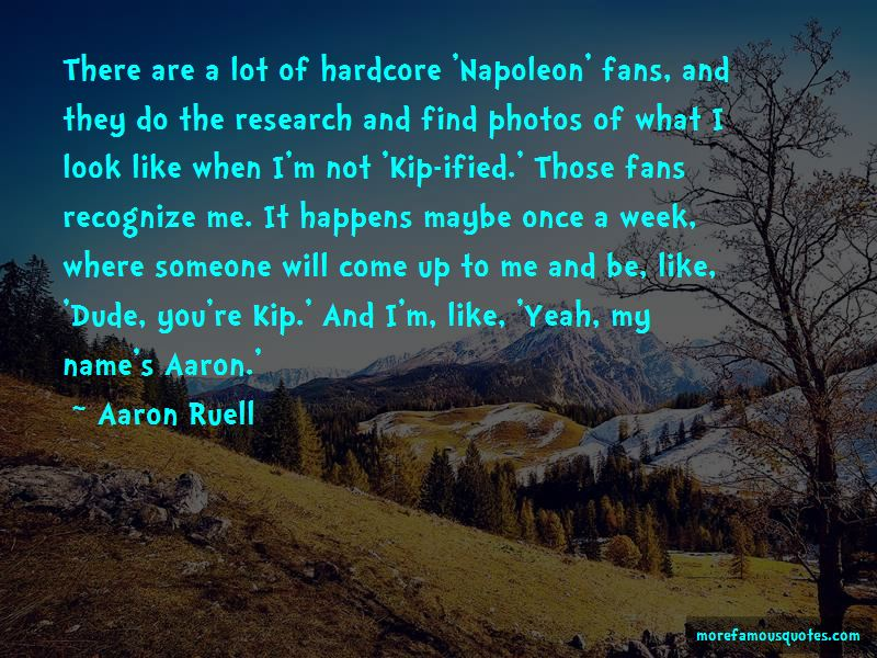 Aaron Ruell Quotes Pictures 4