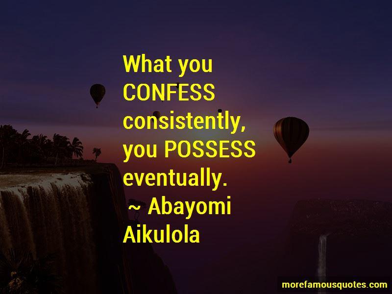 Abayomi Aikulola Quotes