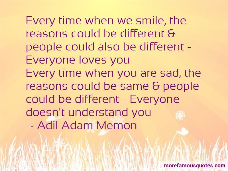 Adil Adam Memon Quotes