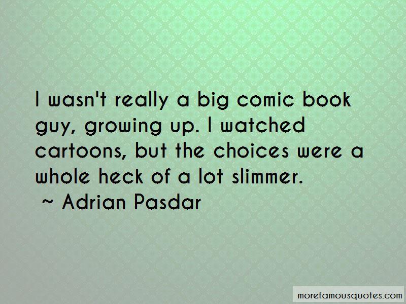 Adrian Pasdar Quotes Pictures 4
