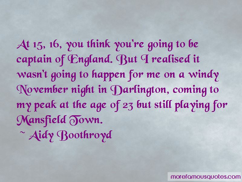 Aidy Boothroyd Quotes Pictures 4