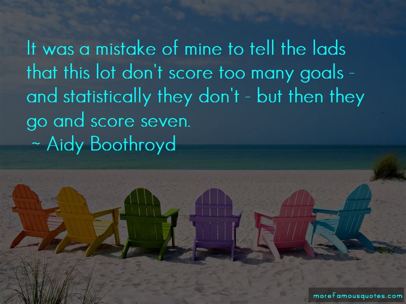 Aidy Boothroyd Quotes