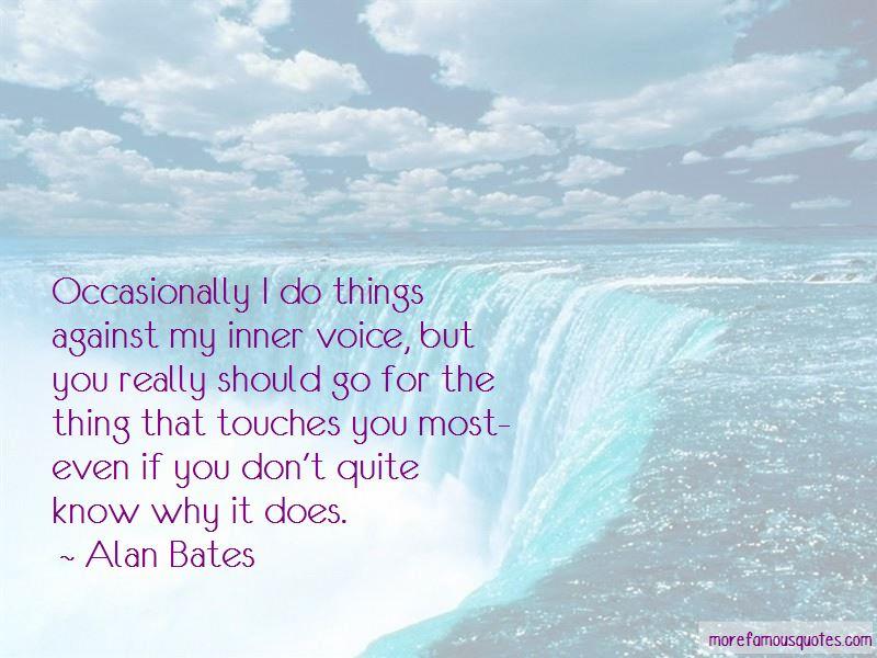 Alan Bates Quotes Pictures 2
