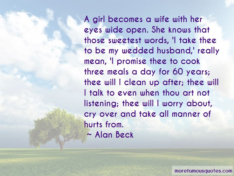 Alan Beck Quotes Pictures 4