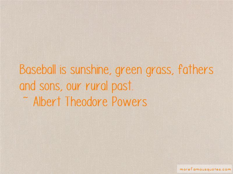 Albert Theodore Powers Quotes