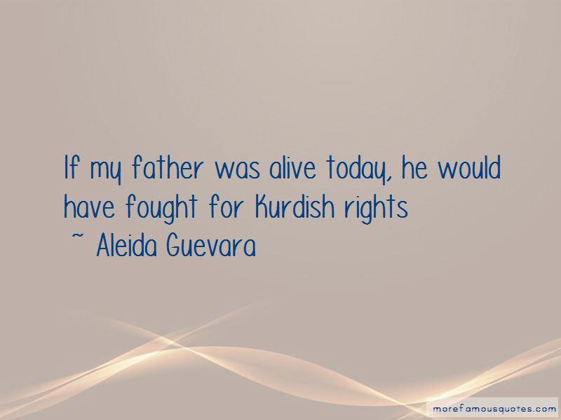 Aleida Guevara Quotes