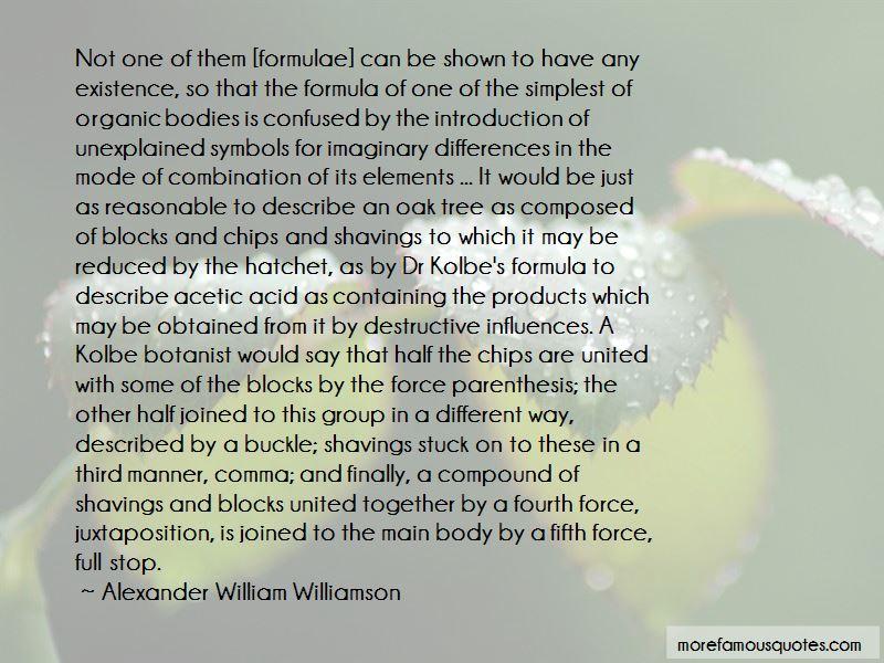 Alexander William Williamson Quotes