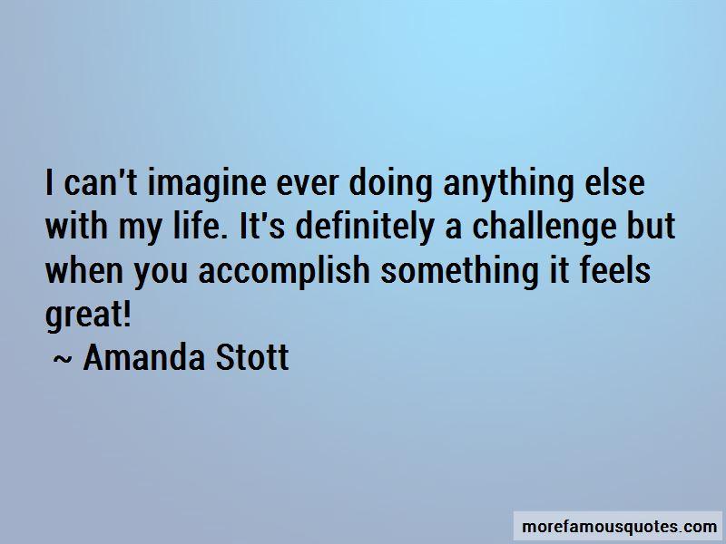 Amanda Stott Quotes
