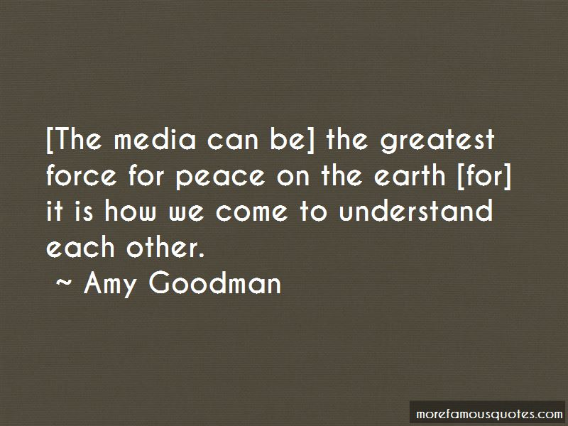 Amy Goodman Quotes Pictures 2