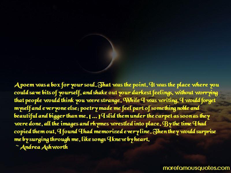 Andrea Ashworth Quotes