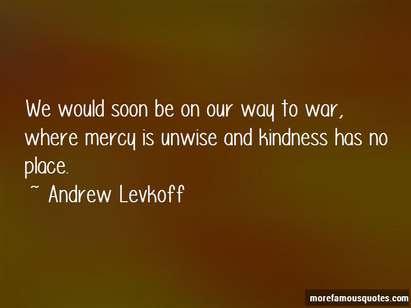 Andrew Levkoff Quotes Pictures 4