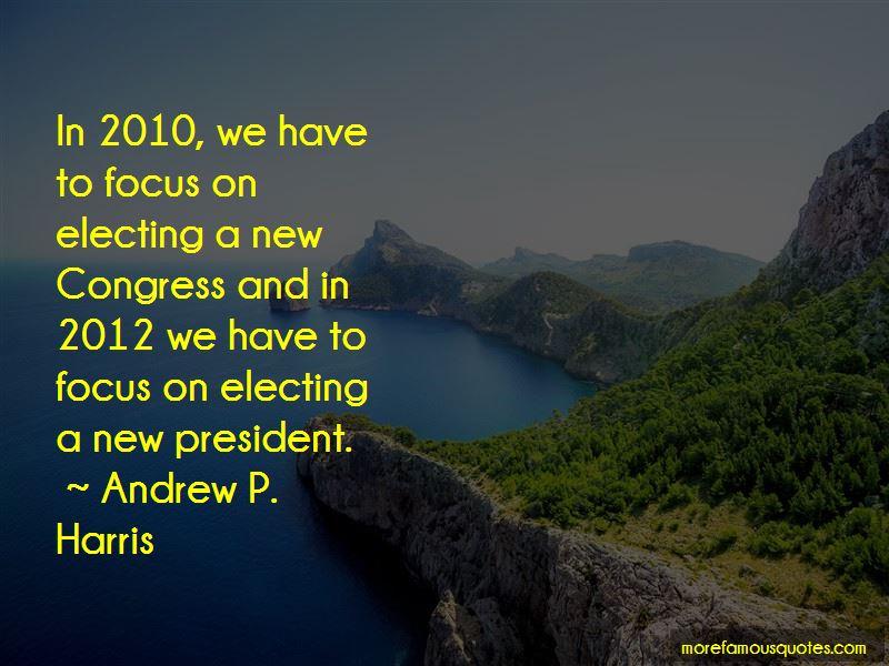 Andrew P. Harris Quotes Pictures 2