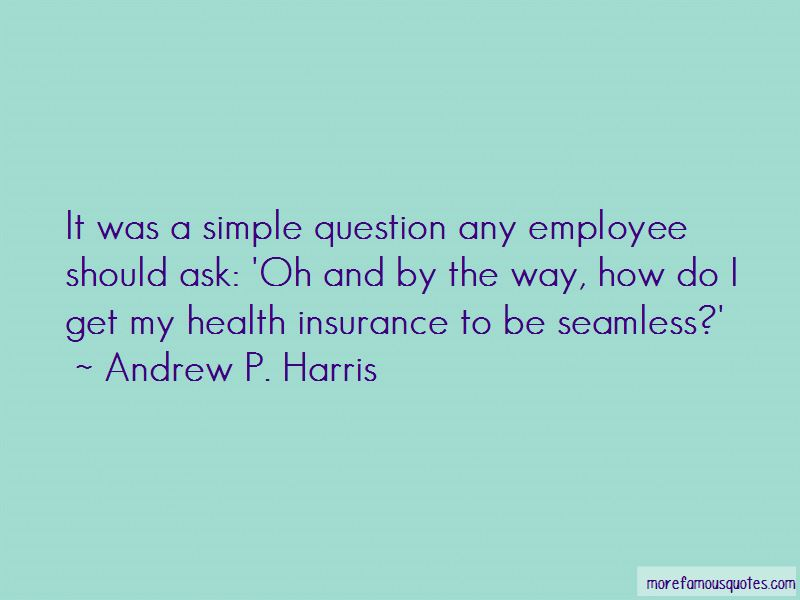 Andrew P. Harris Quotes Pictures 3