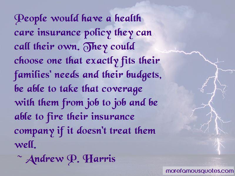 Andrew P. Harris Quotes