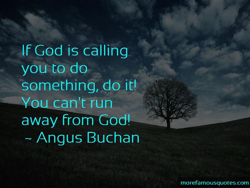 Angus Buchan Quotes