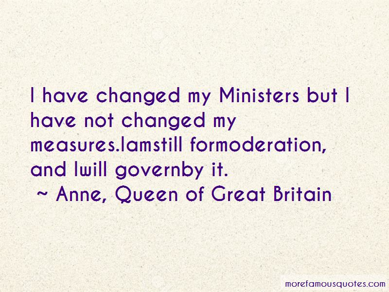 Anne, Queen Of Great Britain Quotes Pictures 2