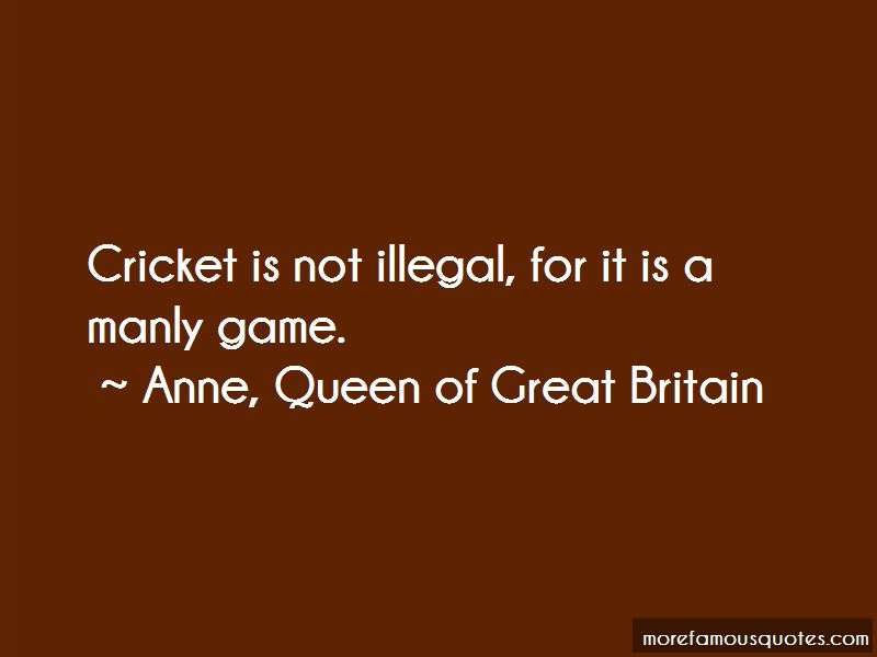 Anne, Queen Of Great Britain Quotes Pictures 4