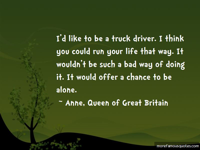 Anne, Queen Of Great Britain Quotes