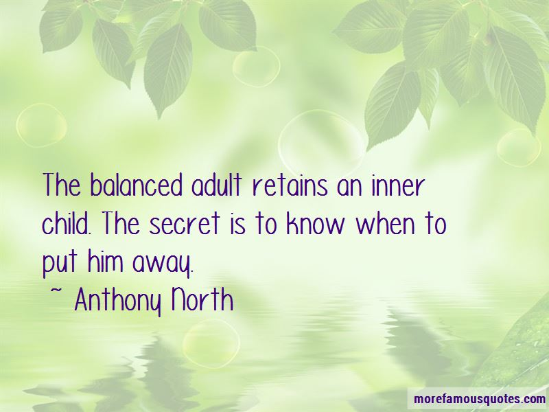 Anthony North Quotes Pictures 2