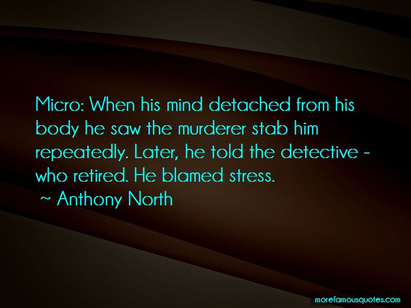 Anthony North Quotes Pictures 4