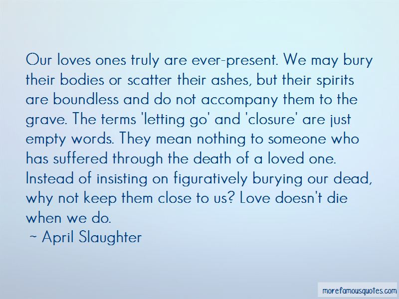 April Slaughter Quotes Pictures 3
