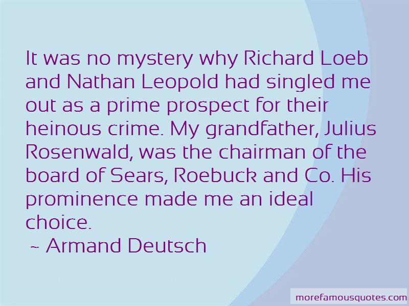 Armand Deutsch Quotes