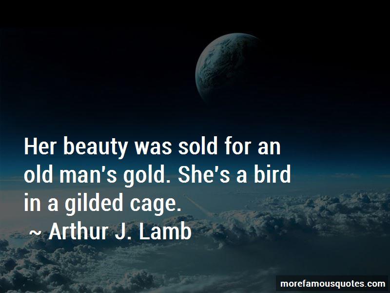 Arthur J. Lamb Quotes