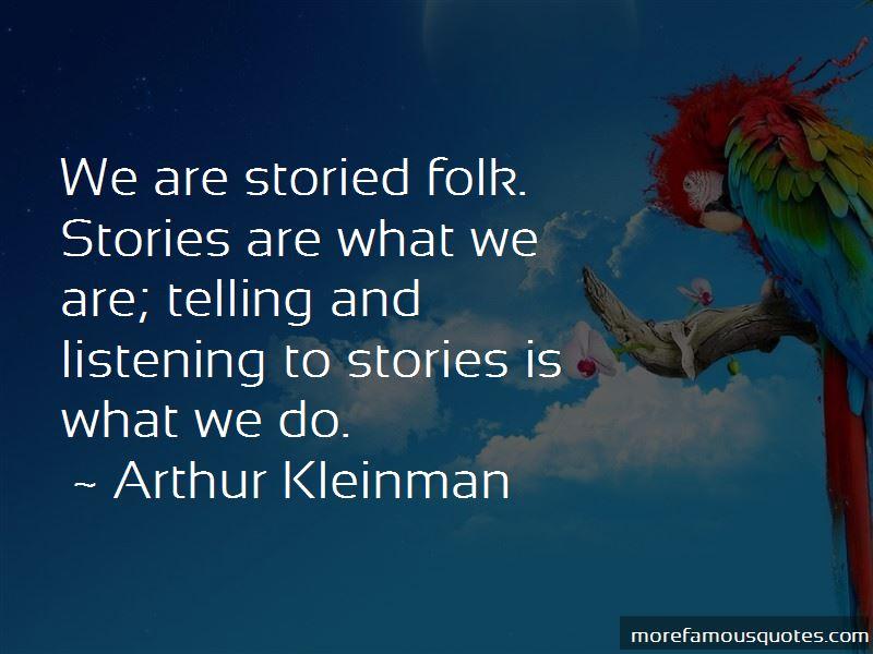 Arthur Kleinman Quotes Pictures 2