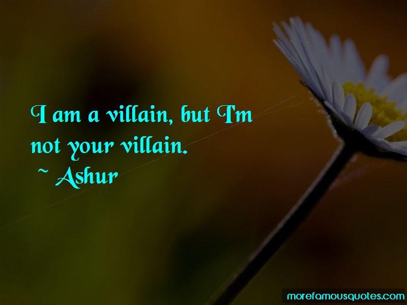 Ashur Quotes