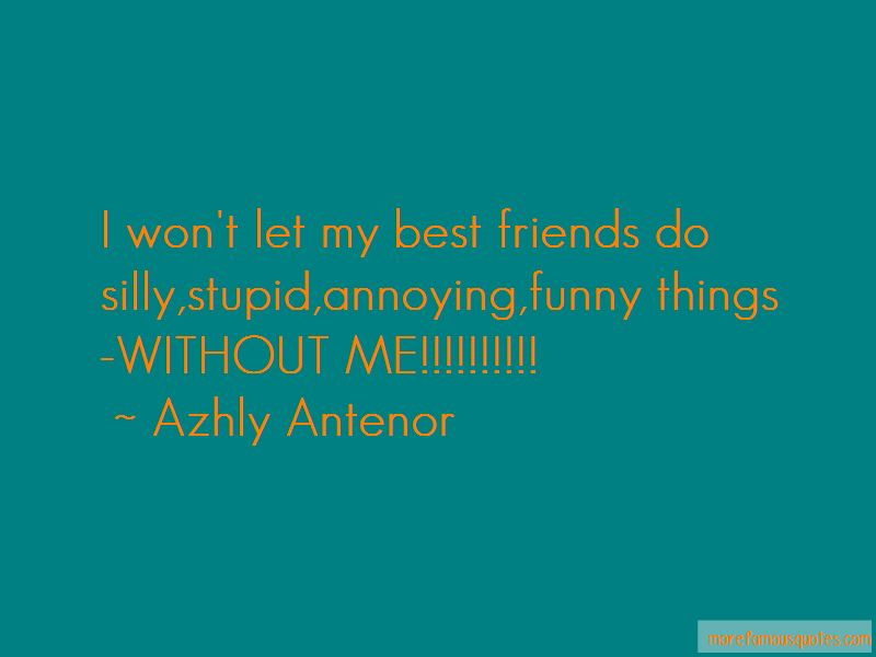 Azhly Antenor Quotes