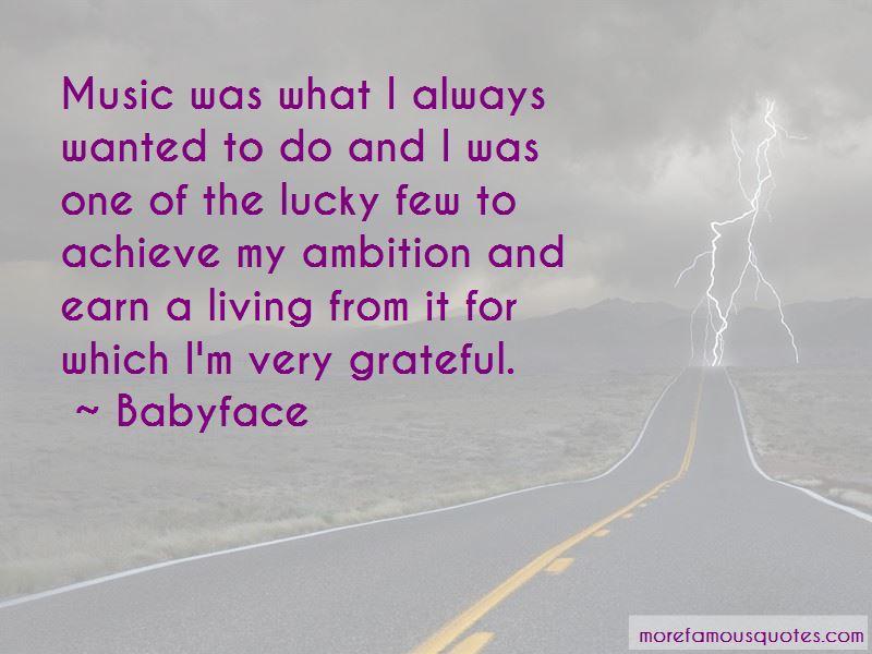 Babyface Quotes