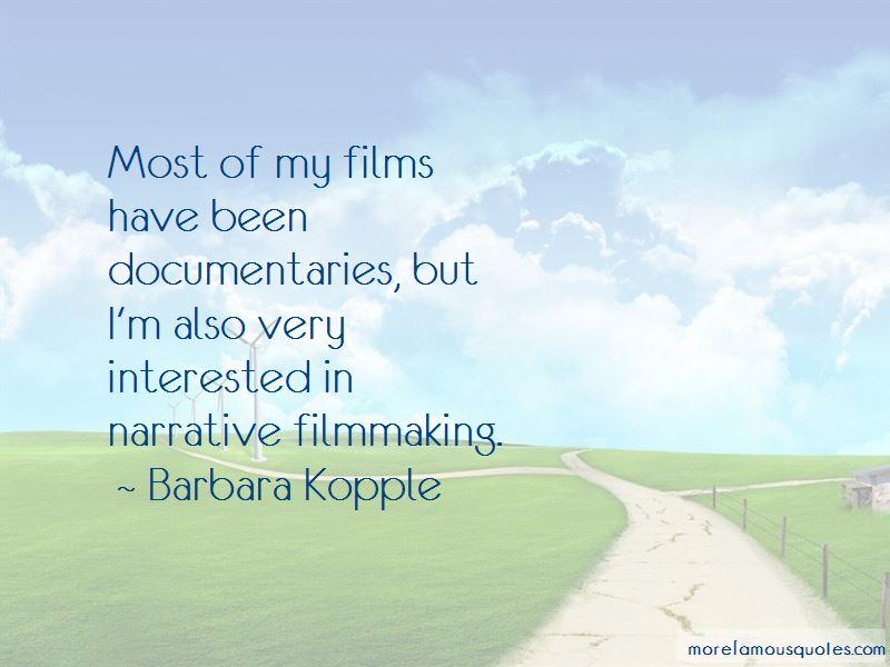 Barbara Kopple Quotes Pictures 2