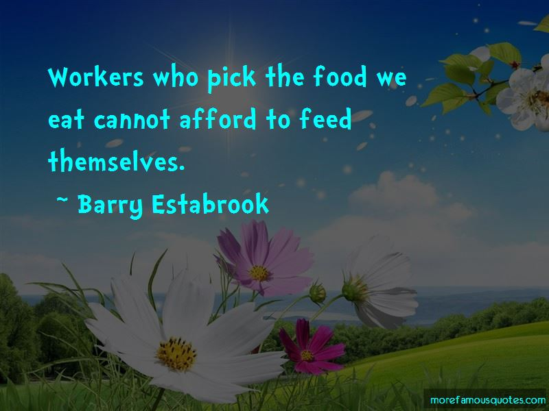 Barry Estabrook Quotes Pictures 2