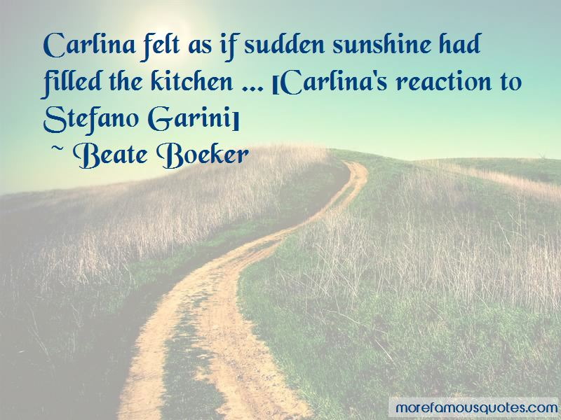 Beate Boeker Quotes Pictures 3