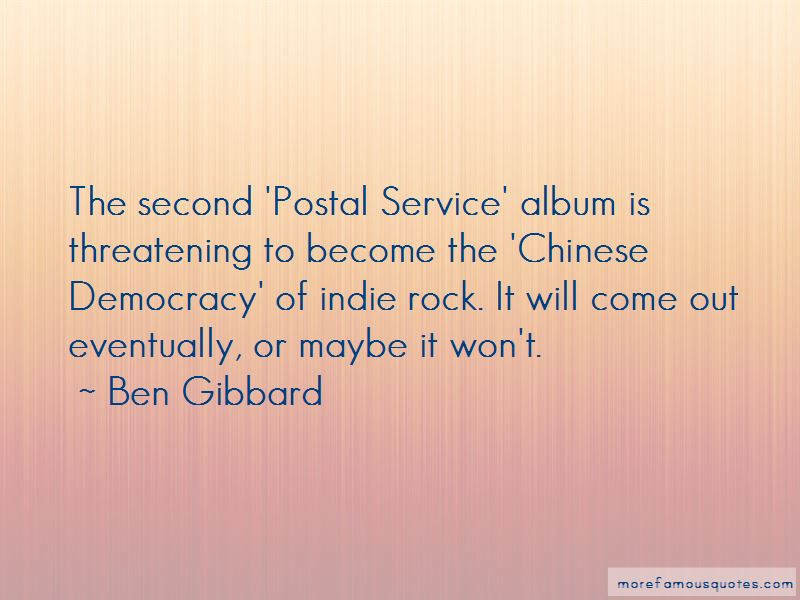 Ben Gibbard Quotes