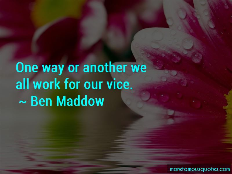 Ben Maddow Quotes Pictures 4
