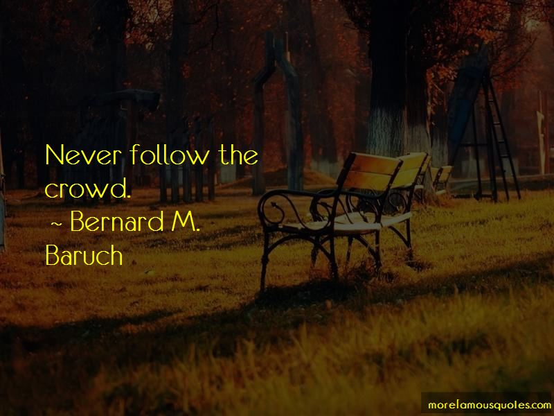 Bernard M. Baruch Quotes Pictures 3