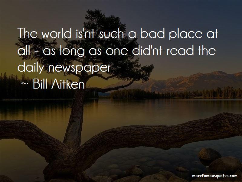 Bill Aitken Quotes