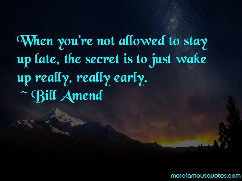 Bill Amend Quotes