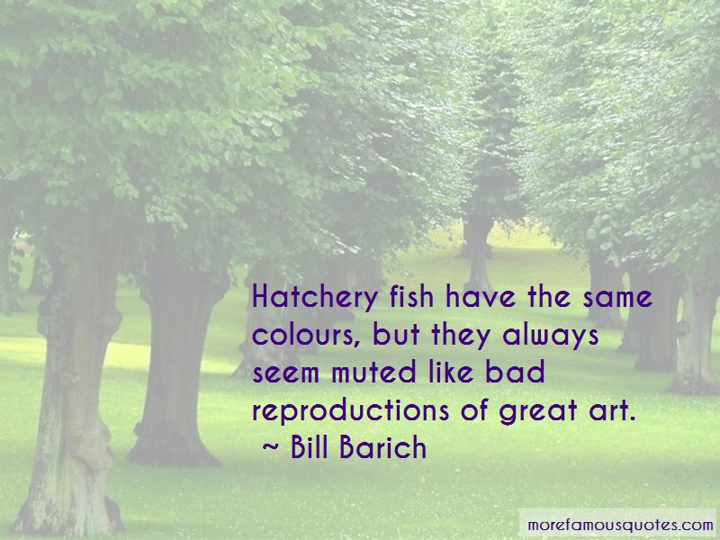 Bill Barich Quotes Pictures 2