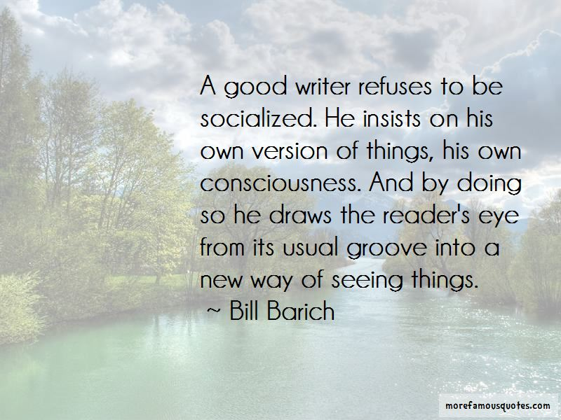 Bill Barich Quotes Pictures 3