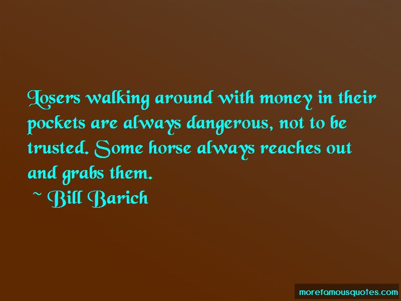 Bill Barich Quotes Pictures 4