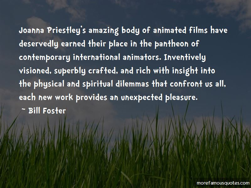 Bill Foster Quotes Pictures 4