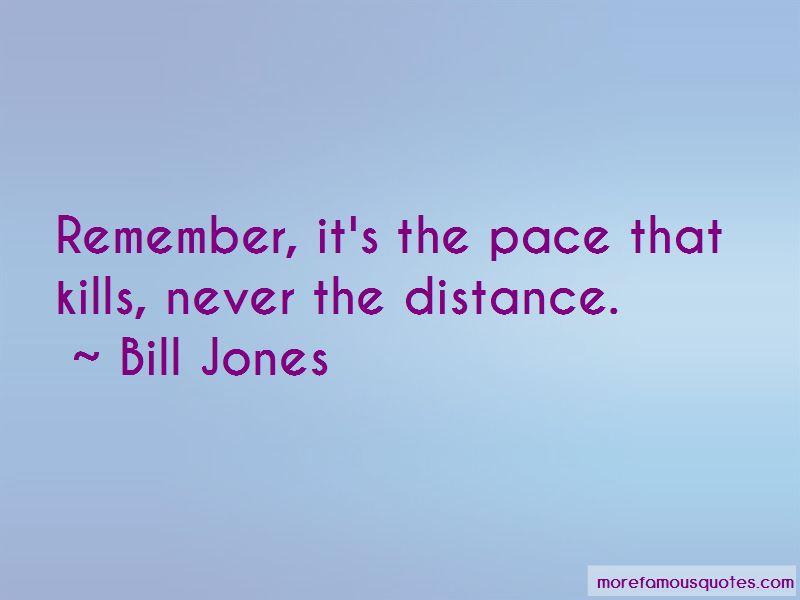 Bill Jones Quotes